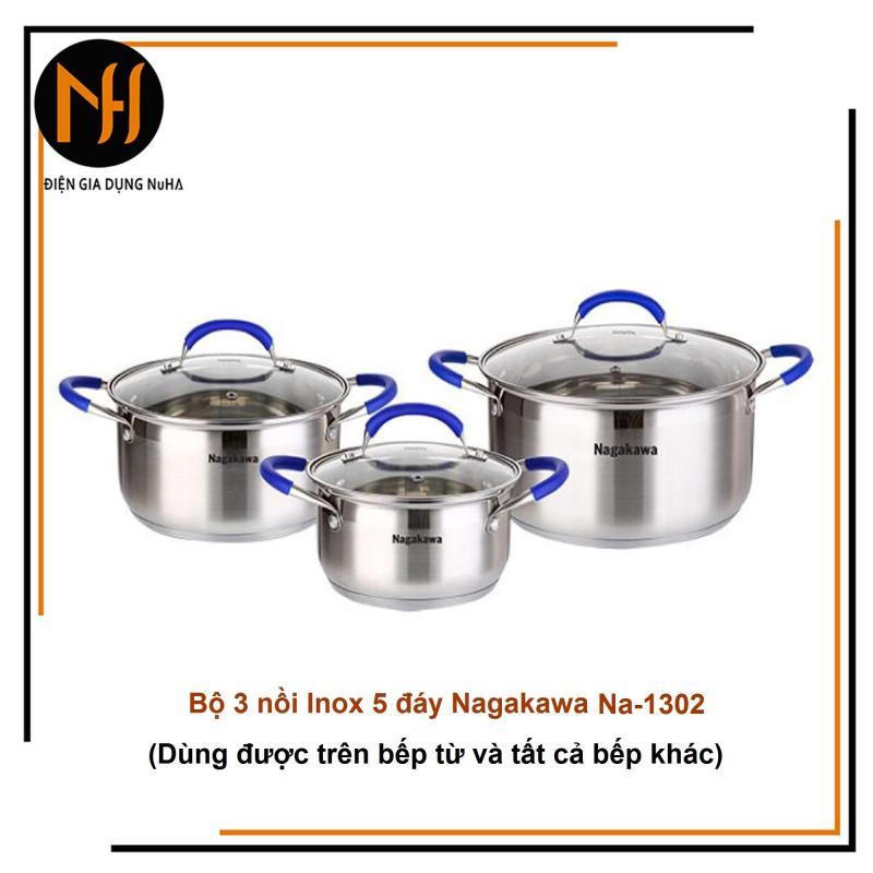 Bộ nồi inox 5 đáy từ Nagakawa NA-1302, quai núm silicon cách nhiệt gồm size 16/20/24cm, xem kĩ chọn size cần mua
