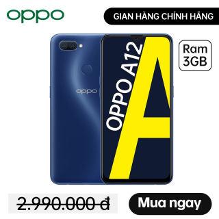 Điện thoại OPPO A12 (3GB/32GB) - Màn hình 6.2'' Snapdragon 450 Pin 4230mAh Hàng chính hãng Bảo hành 12 tháng