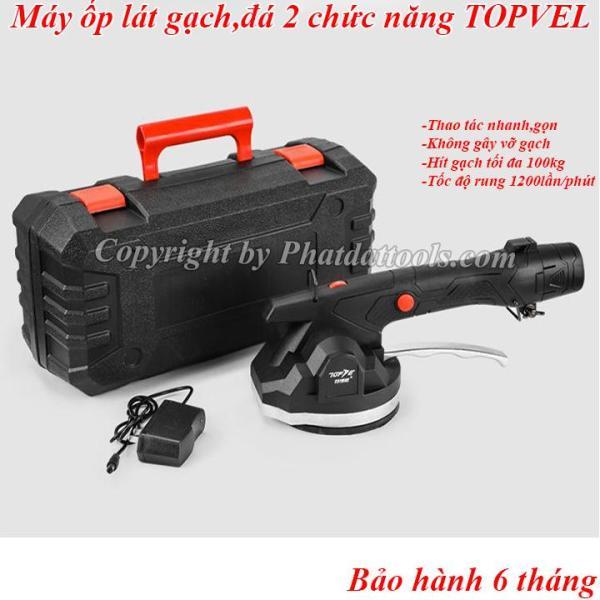 Máy ốp lát gạch 2 chức năng TOPVEL V7 dùng pin-Đầm rung và hít gạch tiện dụng-Bảo hành 6 tháng