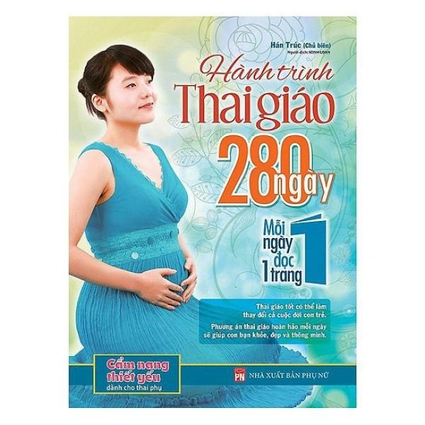 Mua Sách - Hành Trình Thai Giáo 280 Ngày