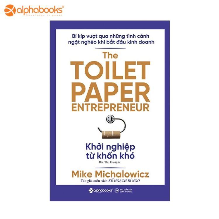 Giá Quá Tốt Để Có Sách Mới - Khởi Nghiệp Từ Khốn Khó - The Toilet Paper Entrepreneur