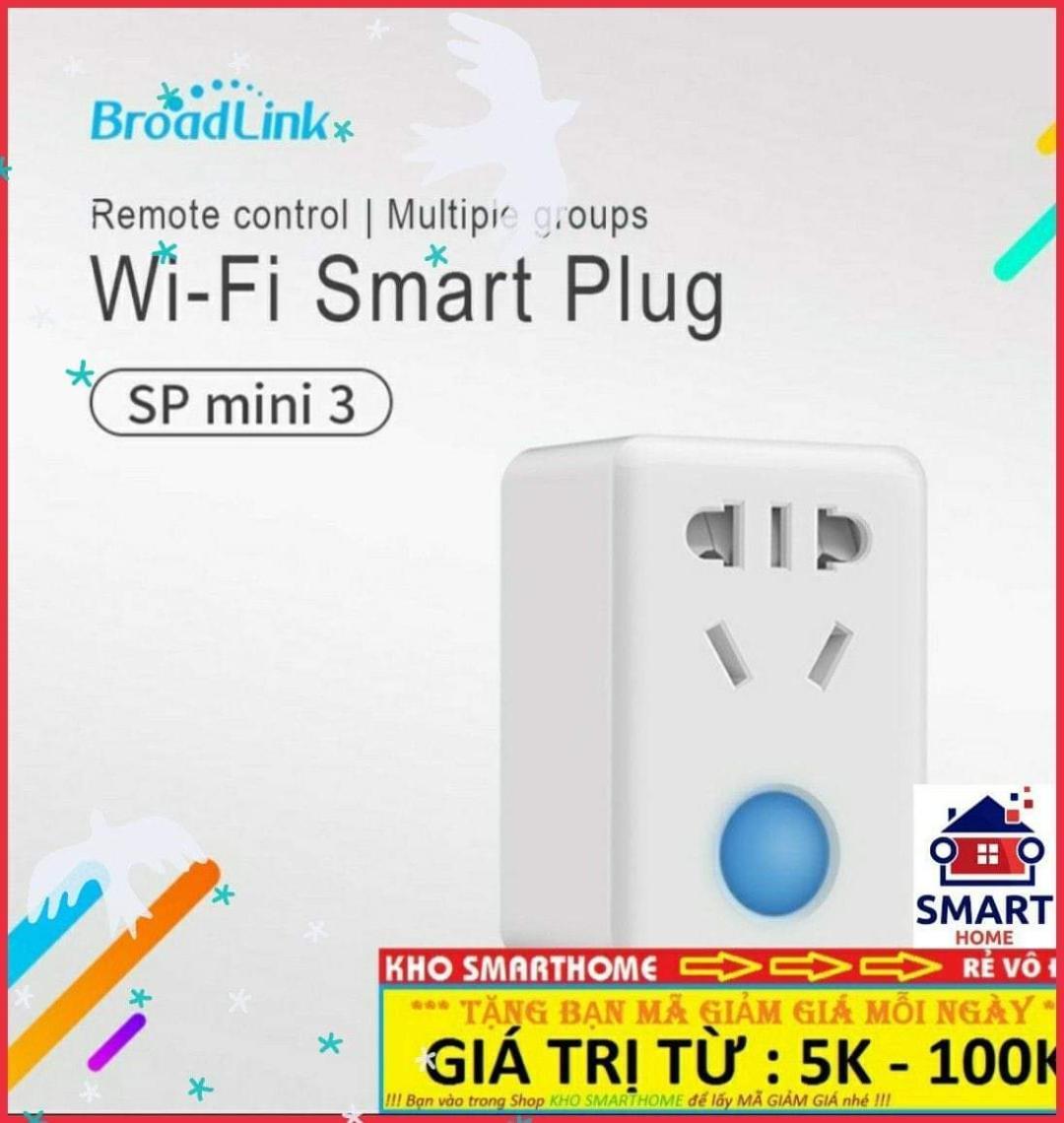 Ổ Cắm điện Thông Minh Broadlink SP Mini 3, điều Khiển Từ Xa Qua WIFI, 3G, 4G Giảm Cực Đã