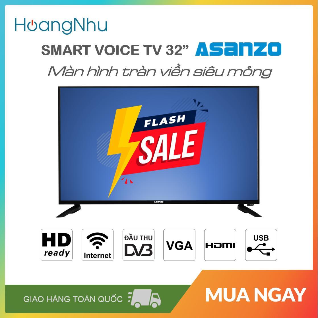 Bảng giá Smart Voice TV Asanzo 32 inch ISLIM - Model 32SL500 (HD Ready, Android 8.0, Tìm Kiếm Giọng Nói, Kết Nối Điện Thoại, Viền Kim Loại, Không Lỗi Youtube) - Bảo Hành 2 Năm