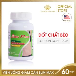 Viên Uống Giảm Cân An Toàn, Giảm Mỡ Bụng, Đốt Mỡ Thừa, Eo Thon 10cm - SLIM MAX Nature Gift USA (60 Viên) thumbnail