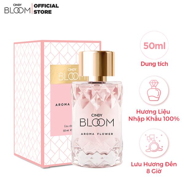 Nước Hoa Nữ Cindy Bloom Aroma Flower 50ml - Ngọt Ngào giá rẻ