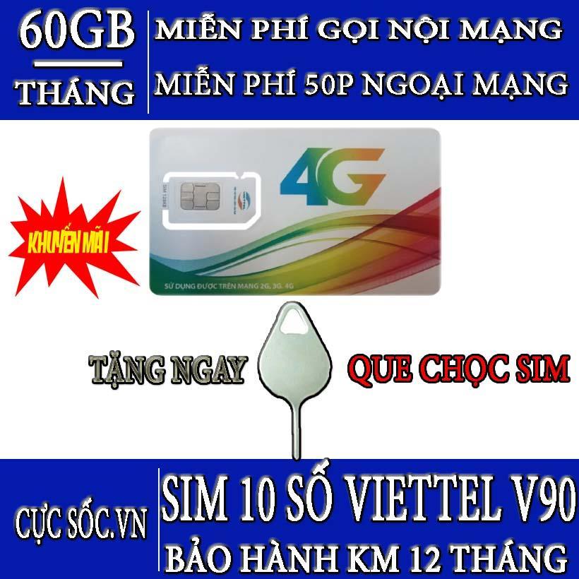 [Tặng que chọc sim] Sim Viettel 4G 10 Số Gói V90 + 60GB/Tháng-Gọi miễn phí Viettel+50 phút các mạng, dùng cho điện thoại di động Samsung, Nokia, Sony,Huawei,Xiaomi, Oppo, Iphone, ipad, máy tính bảng, phát wifi, dcom