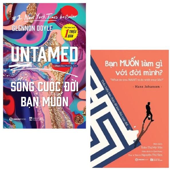 Bộ: UNTAMED - Sống cuộc đời bạn muốn - Bạn MUỐN làm gì với đời mình (Bộ 2 cuốn)