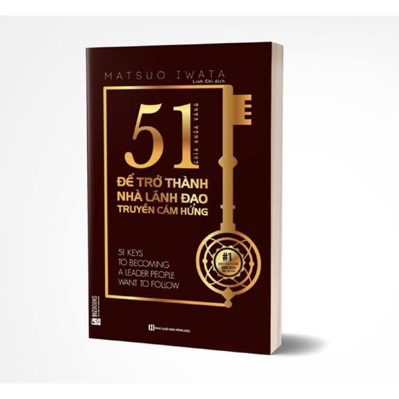 Sách - 51 Chìa khóa vàng để trở thành nhà lãnh đạo truyền cảm hứng - BizBooks