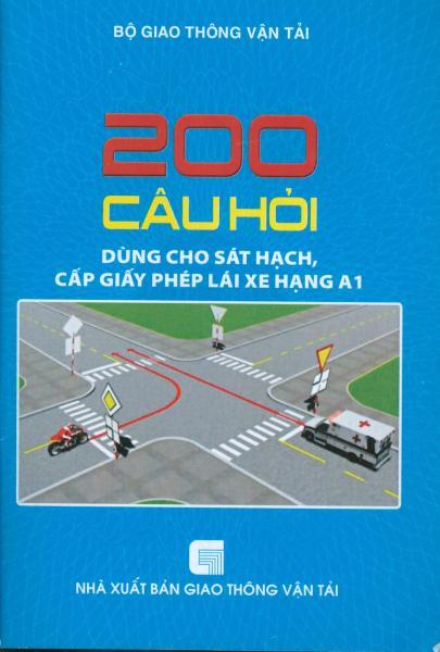 Mua 200 câu hỏi dùng cho sát hạch, cấp giấy phép lái xe hạng A1