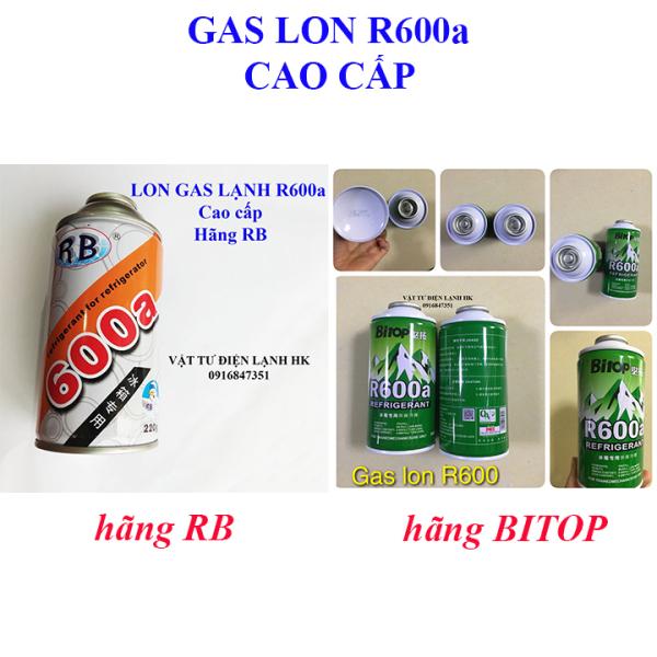 Gas lon lạnh R600 cao cấp hãng RB / hãng BITOP / hãng HUNDRED - Môi chất lạnh R600a - Ga 600 (chọn đúng loại khi đặt hàng)