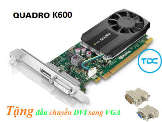 Card màn hình Quadro femi K600 1GB 128bit - Lắp cho case đồng bộ Dell , Hp SFF thumbnail