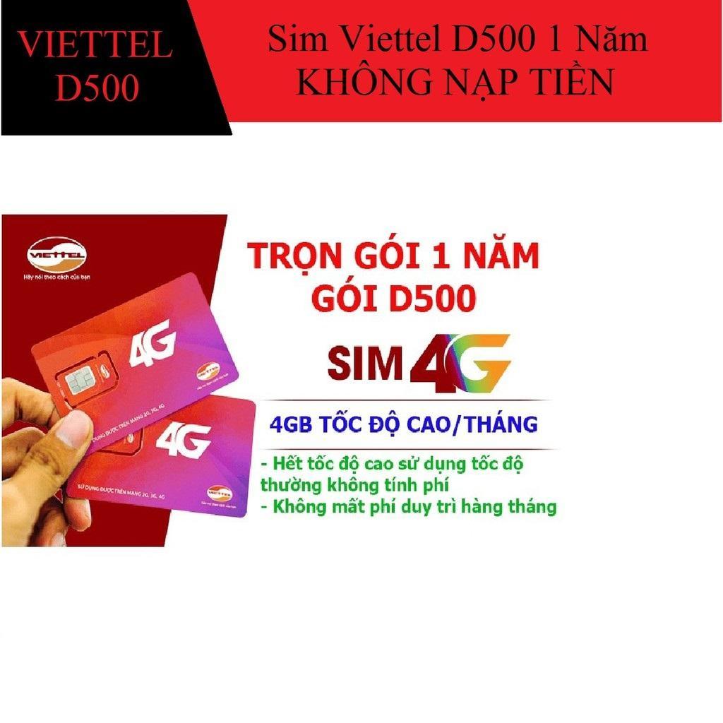 Sim 4g viettel D500, trọn gói 1 năm, 4Gb tháng.