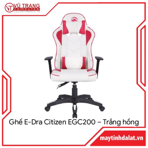 Ghế gaming, ghế livestream, ghế xoay văn phòng màu hồng E-Dra Citizen EGC200 giá rẻ