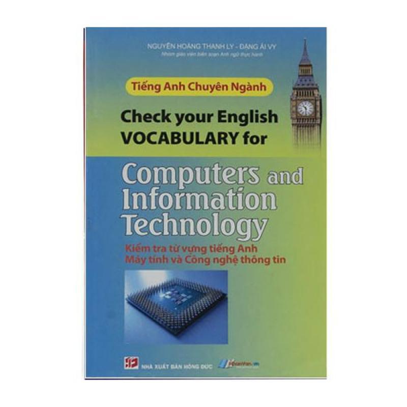 Tiếng Anh Chuyên Ngành - Kiểm Tra Từ Vựng Tiếng Anh, Máy Tính Và Công Nghệ Thông Tin - 8935072881313