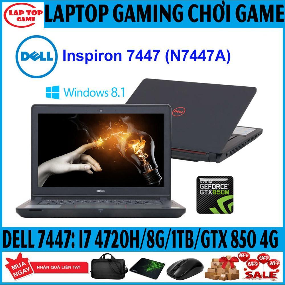 Mã Giảm Giá tại Lazada cho Laptop Dell Inspiron 7447 Khủng Gaming Core I7 4720HQ/ Ram 8G/ 1TB/ VGA  GTX 850 4G/ Màn 14In Máy Chơi Game Khủng