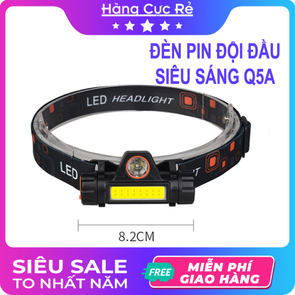 Đèn pin đội đầu siêu sáng, led 3 chế độ, có hít, dùng pin sạc Q5A - Shop Hàng Cực Rẻ