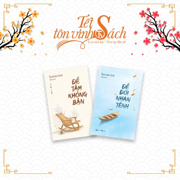 Mua [TẾT SÁCH] - COMBO Để tâm không bận + Để đời nhàn tênh - THÁI HÀ BOOKS