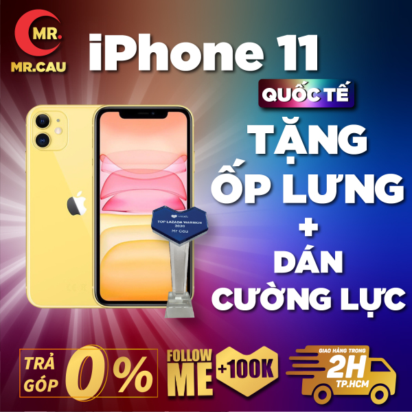 ( TRẢ GÓP 0%) Điện thoại iPhone 11 64GB Chính Hãng Apple Bản Quốc Tế Máy Nguyên Zin Nguyên Bản Đẹp 99% như mới Pin cao 85% tặng Hộp và Phụ kiện  MRCAU