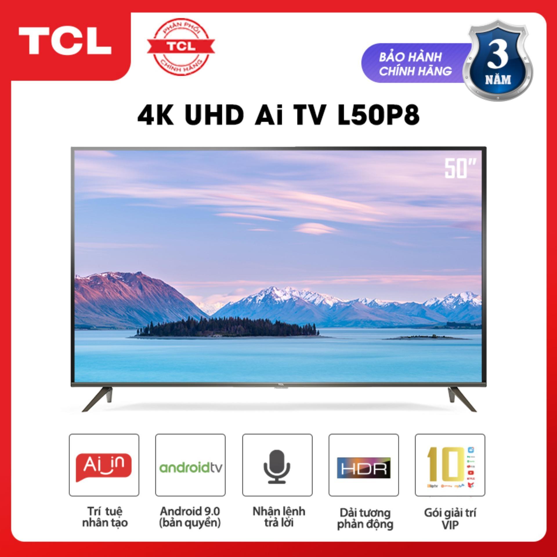 Bảng giá Smart Android 9.0 TV 50 inch TCL 4K UHD wifi - L50P8 - HDR, Micro Dimming, Dolby, Chromecast, T-cast, AI+IN - Tivi giá rẻ chất lượng - Bảo hành 3 năm
