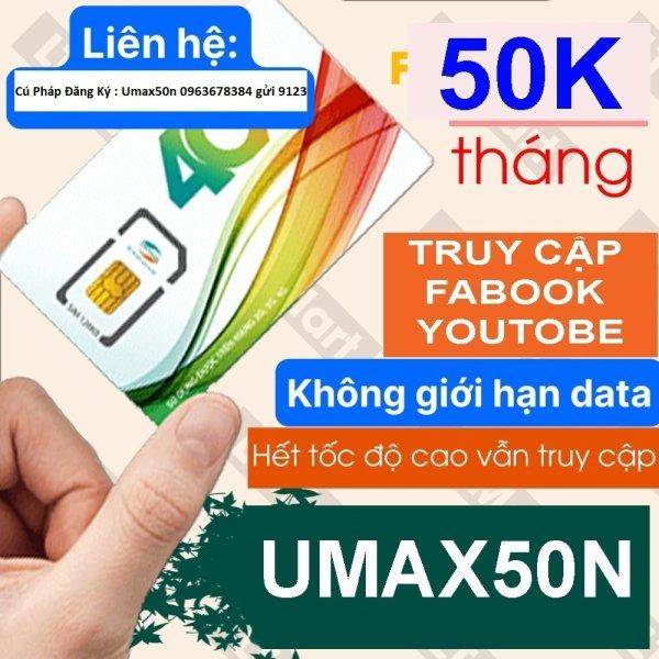 Sim 4G Viettel lên mạng không giới hạn GÓI Umax50N