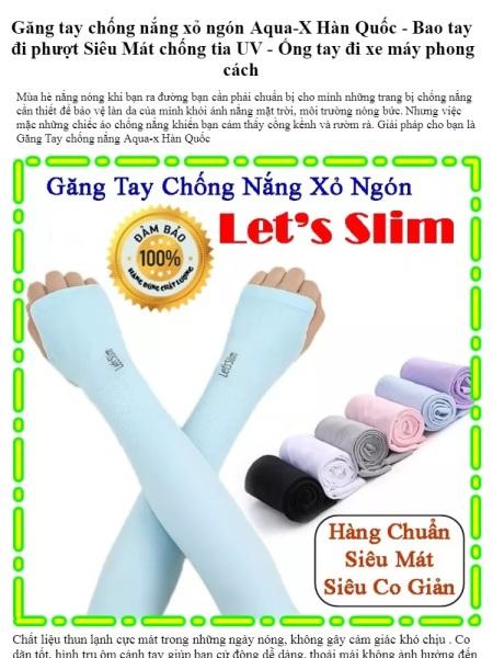 Găng tay chống nắng xỏ ngón Aqua-X Hàn Quốc - Bao tay đi phượt Letslim Siêu Mát chống tia UV - Ống tay đi xe máy phong cách