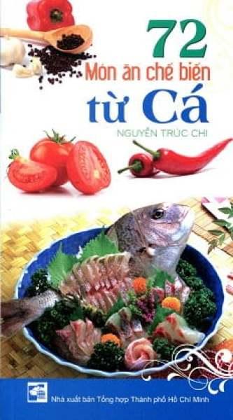 Fahasa - 72 Món Ăn Chế Biến Từ Cá