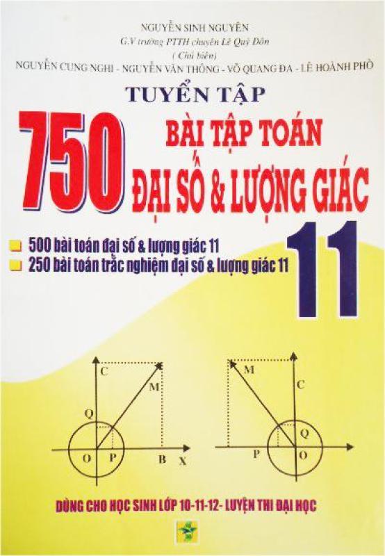 Mua Tuyển tập 750 bài tập toán đại số & lượng giác lớp 11