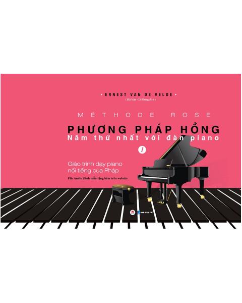 Sách Phương Pháp Hồng - Năm Thứ Nhất Với Đàn Piano (Kèm File Audio) - Newshop