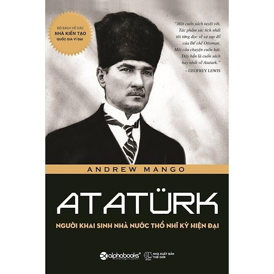 Mã Khuyến Mại tại Lazada cho ATATURK- Người Khai Sinh Nhà Nước Thỗ Nhĩ Kỳ Hiện đại