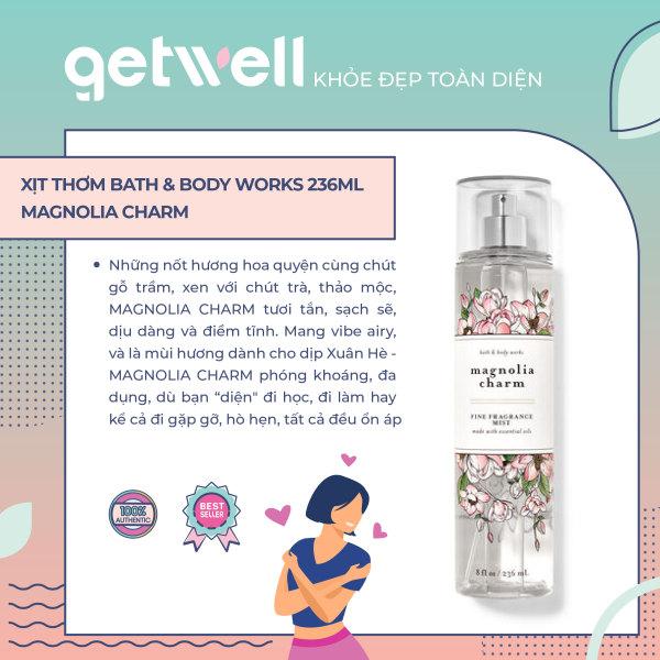[HCM]MAGNOLIA CHARM | Sản Phẩm Xịt Thơm Toàn Thân Bath & Body Works Fragrance Mist 236ml nhập khẩu