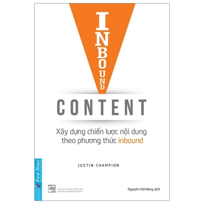 Sách First News - Inbound Content - Xây dựng chiến lược nội dung theo phương thức Inbound