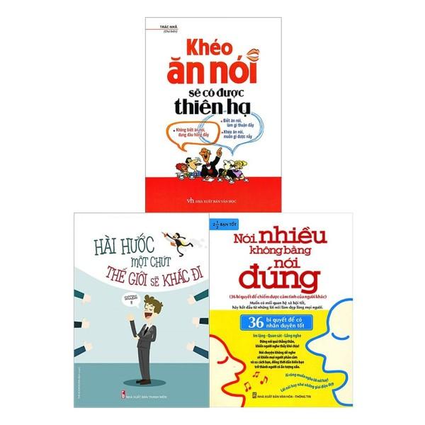 Sách - Combo Nói Nhiều Không Bằng Nói Đúng + Khéo Ăn Nói Sẽ Có Được Thiên Hạ + Hài Hước Một Chút Thế Giới Sẽ Khác Đi