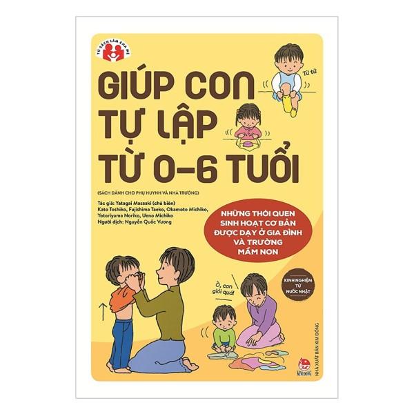 Sách - Giúp Con Tự Lập Từ 0-6 Tuổi