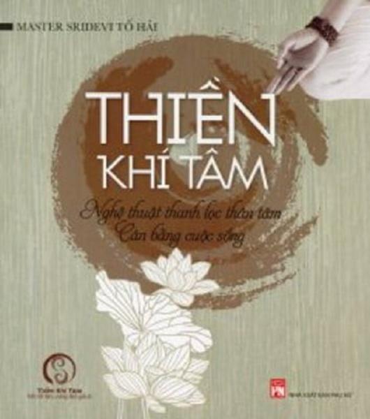 Sachnguyetlinh - Thiền Khí Tâm - Tác giả: Master Sridevi Tố Hải
