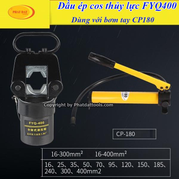 Đầu ép cốt thủy lực FYQ400 và bơm tay thủy lực CP180