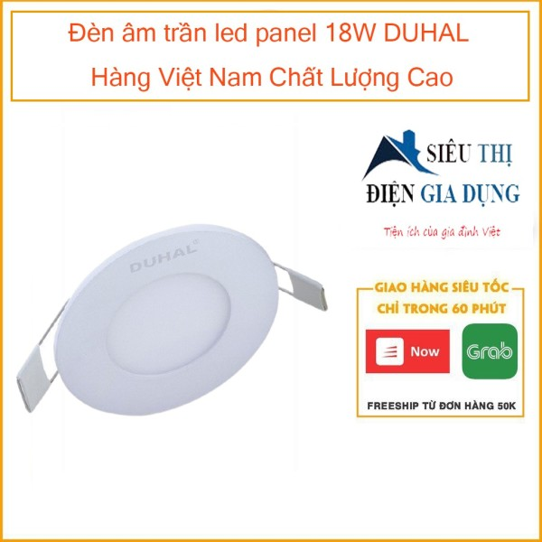 Đèn âm trần led panel 18W DUHAL Hàng Việt Nam Chất Lượng Cao SDGT518