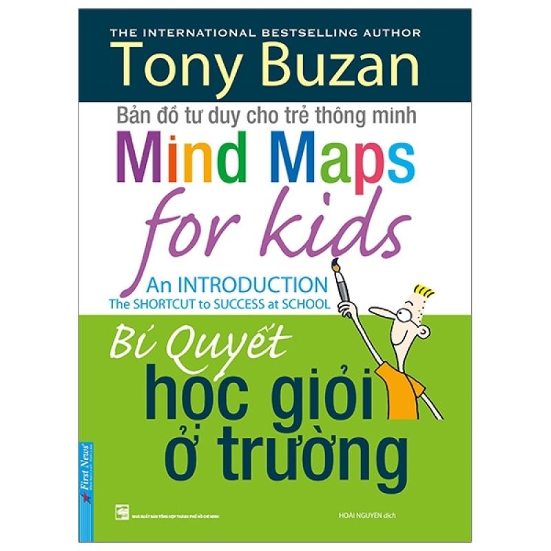 Fahasa - Tony Buzan - Bí Quyết Học Giỏi Ở Trường (Tái Bản 2019)