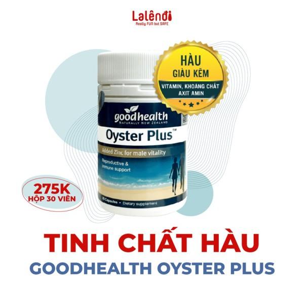 Tinh chất hàu New Zealand Good Health Oyster Plus tăng cường sinh lý nam giới (30 viên/lọ) cao cấp