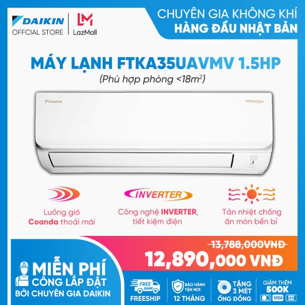 Máy Lạnh Daikin Inverter FTKA35UAVMV 1.5HP [Giảm 10% khi thanh toán qua thẻ] (12000BTU) - Tiết kiệm điện - Luồng gió Coanda - Độ bền cao - Chống Ăn mòn - Chống ẩm mốc - Làm lạnh nhanh - Hàng chính hãng