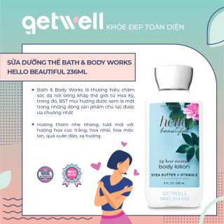 [HCM]Sữa Dưỡng Thể Cấp ẩm HELLO BEAUTIFUL Bath & Body Works Body Lotion (236ml) thumbnail