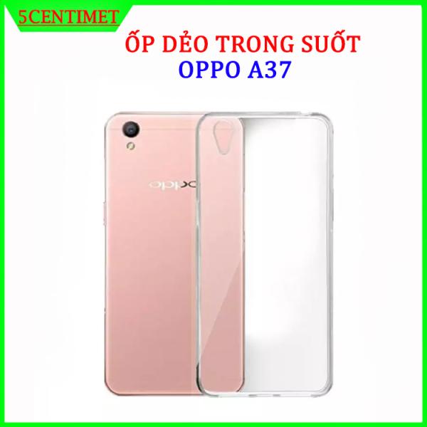 Ốp lưng điện thoại OPPO A37 trong suốt,  silicon chống sốc chống va đập, không ố vàng, ốp lưng dẻo trong suốt bảo vệ mặt lưng điện thoại (hình ảnh do shop tự chụp) 5centimet