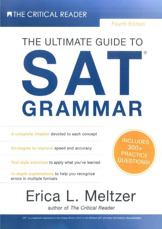 The Ultimate Guide to SAT Grammar Four Edition