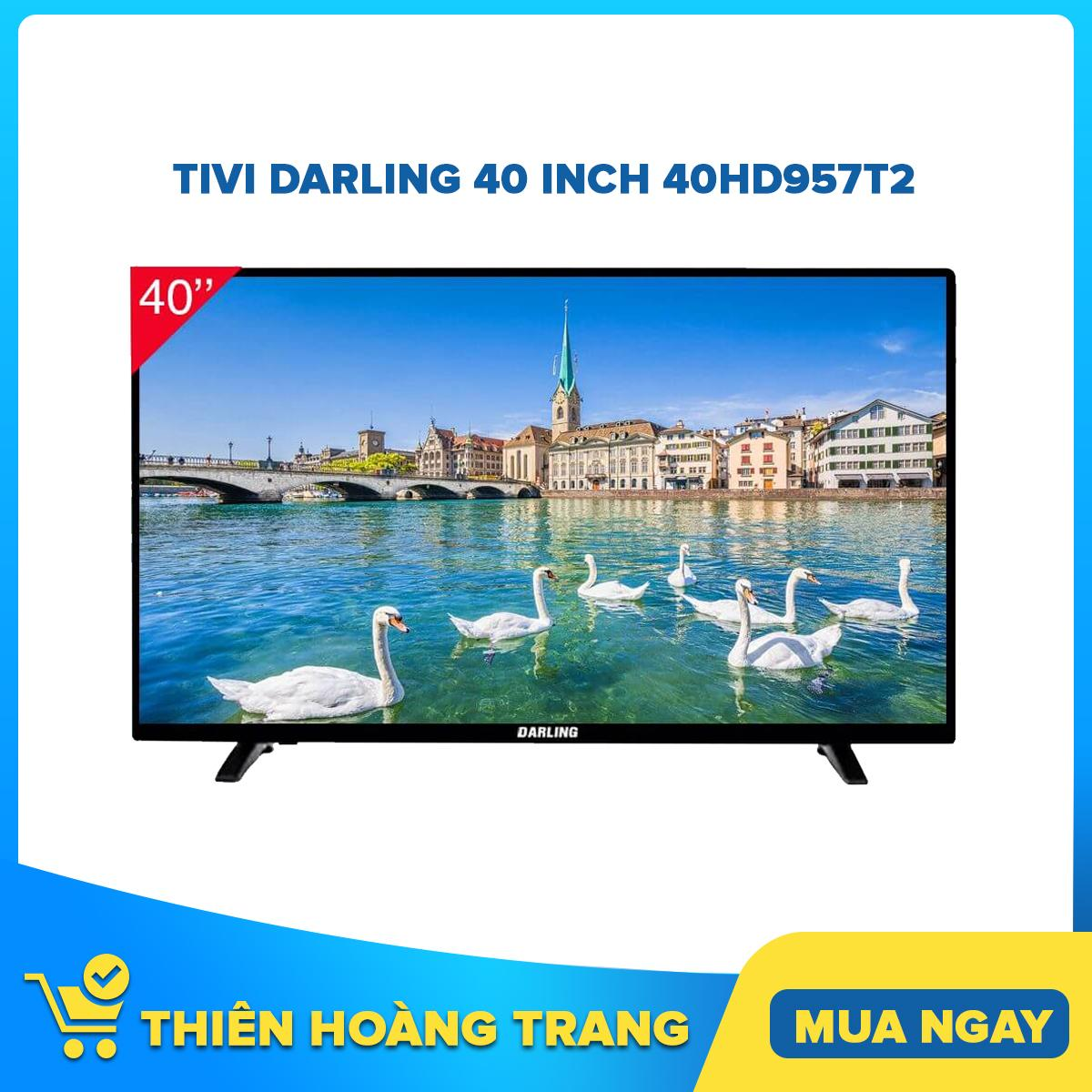 Tivi Darling 40 inch 40HD957T2