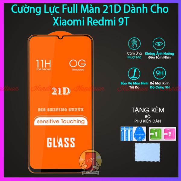 Kính Cường lực 21D Xiaomi Redmi 9T redmi9T xiaomi9T 9 T Full Màn Đen Full Keo Chống Trầy Xước Chống Va Đập Bảo Vệ Màn