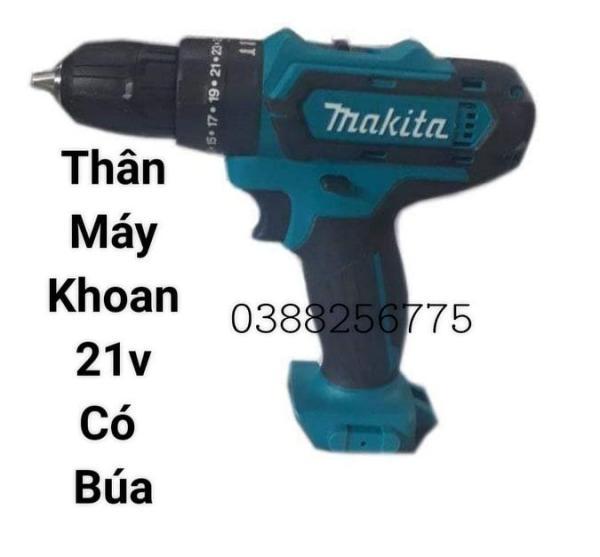 Thân máy khoan Makita pin 3 chức năng 21v (có búa)