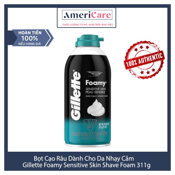 [Bill Mỹ] Bọt Kem Cạo Râu cho da nhạy cảm Gillette Foamy Shave Foam Sensitive Skin Peau Sensible 311g