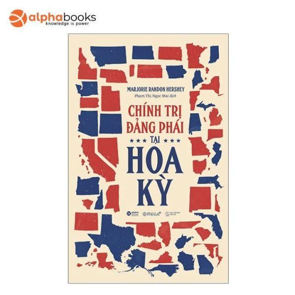 Sách Alphabooks - Chính Trị Đảng Phái Tại Hoa Kỳ - Parties Politics In America