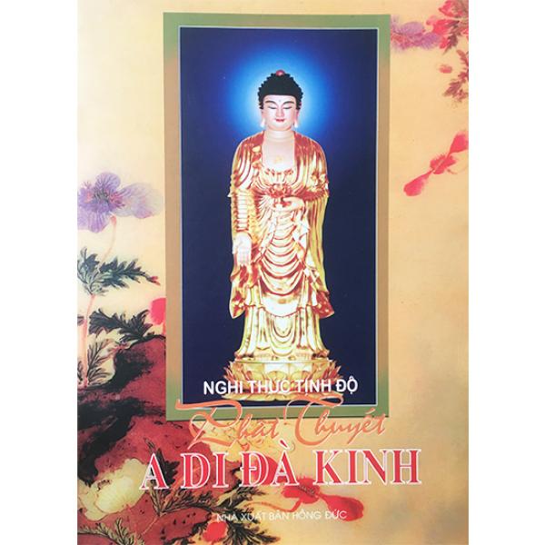Phật Thuyết A DI ĐÀ KINH