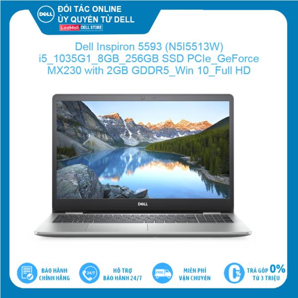 Bảng giá Dell Inspiron 5593 (N5I5513W) Intel Core i5 1035G1 8GB 256GB SSD PCIe GeForce MX230 with 2GB GDDR5 Win 10 Full HD LED KEY Hàng mới 100%, bảo hành chính hãng Phong Vũ