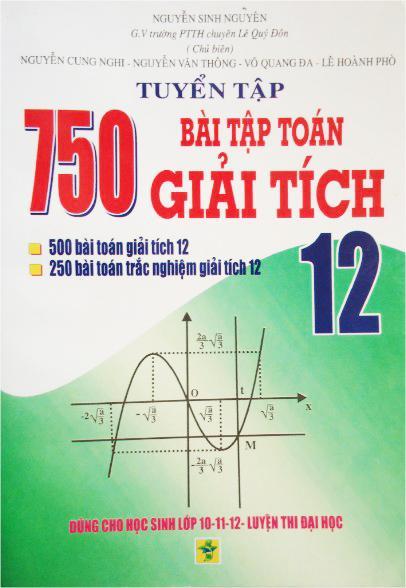 Mua Tuyển tập 750 bài tập toán giải tích lớp 12